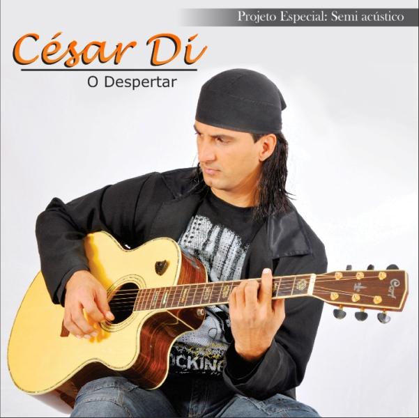 César Di O Despertar